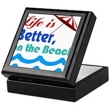 Life is better on the Beach! Keepsake Box