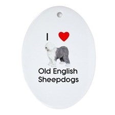 I Love Old English Sheepdogs (pic) Oval Ornament