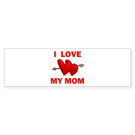LOVE MY MOM Bumper Sticker