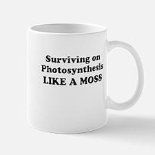 LIKE A MOSS Mug