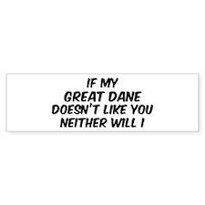 If my Great Dane Bumper Bumper Sticker