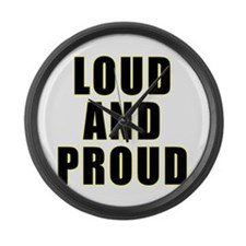 Loud Proud Large Wall Clock