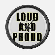 Loud Proud Large Wall Clock