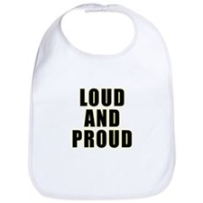 Loud Proud Bib