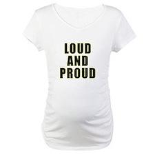 Loud Proud Shirt