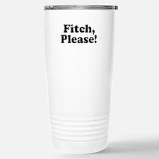 Fitch, Please! Travel Mug