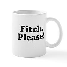 Fitch, Please! Mug