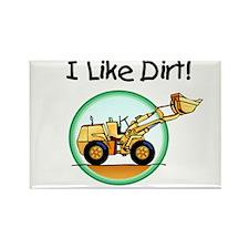 I Like Dirt Rectangle Magnet
