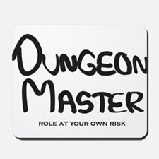 Dungeon Master - Role At Your Own Risk Mousepad