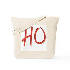 Just say HO Tote Bag