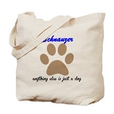 Just A Dog Schnauzer Tote Bag