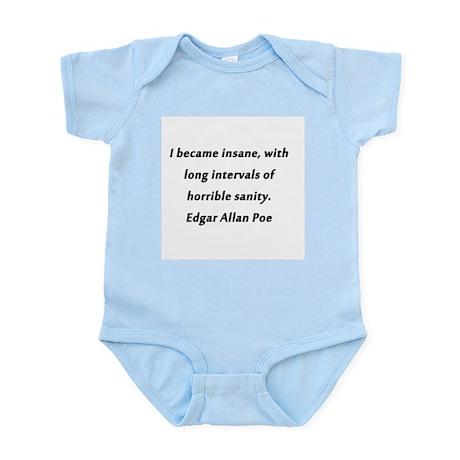 I Became Insane Poe Infant Bodysuit