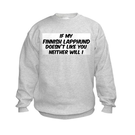 If my Finnish Lapphund Kids Sweatshirt
