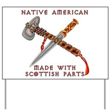 Native American/Scots Yard Sign