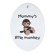 Mommy's little monkey (brown) Oval Ornament