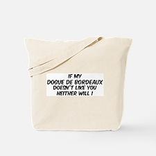If my Dogue de Bordeaux Tote Bag