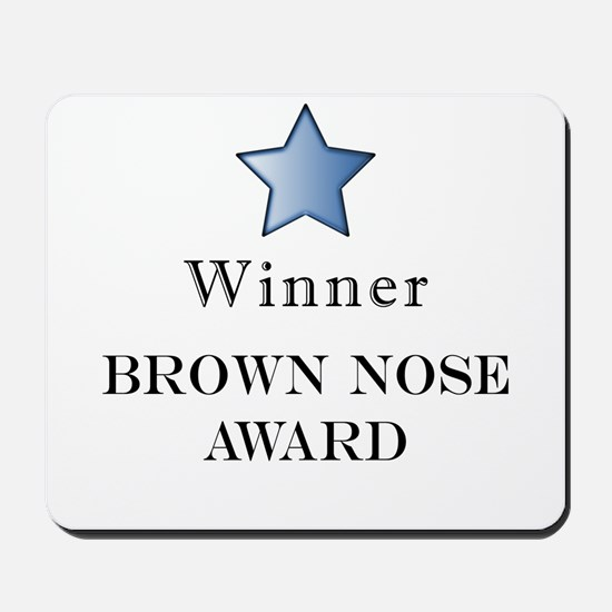 The Best Brown Nose Award - Mousepad