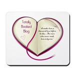 Totally Booked Blog Mousepad