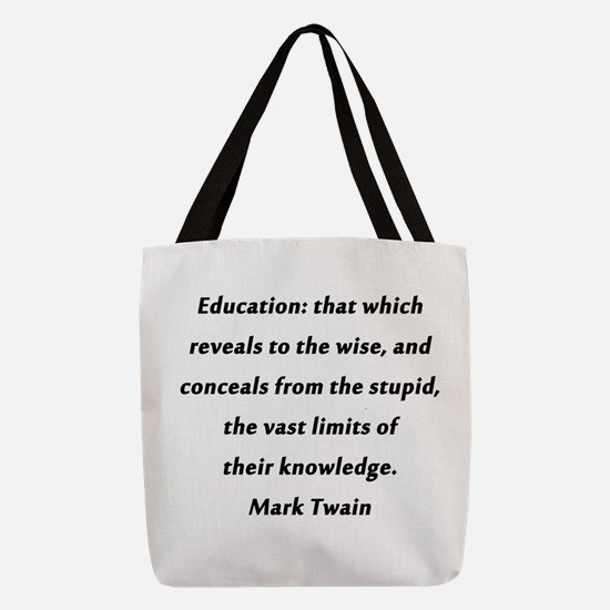 Twain On Education Polyester Tote Bag