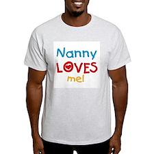 Nanny Loves Me T-Shirt