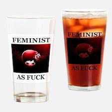 FEMINIST AS FUCK Drinking Glass