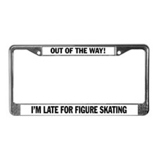 late for figure skating license plate frame.