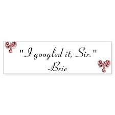 Brie- Bumper Bumper Sticker