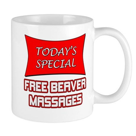 Todays Special Free Beaver Massages Mug