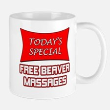 Todays Special Free Beaver Massages Mug