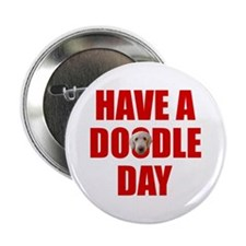 Have A Doodle Day Labradoodle Button