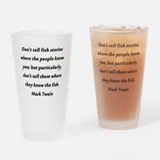 Dont Tell Fish Stories Drinking Glass