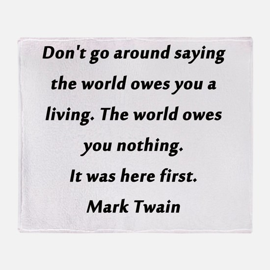 What the World Owes Mark Twain Throw Blanket