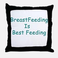BreastFeeding Is Best Throw Pillow