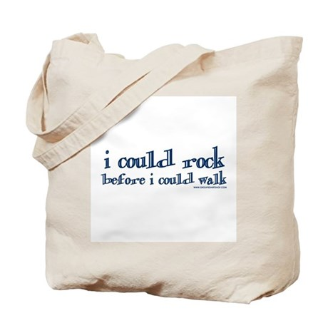I Could Rock Before I Could W Tote Bag