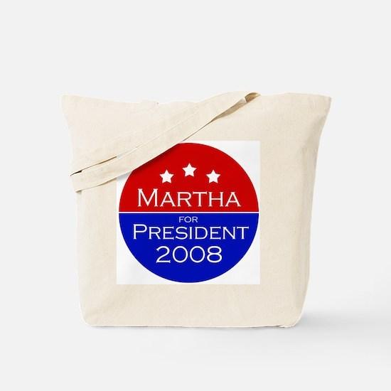 Martha for president Tote Bag