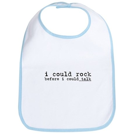 I Could Rock Before I Could T Bib