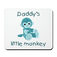 Daddy's little monkey (teal) Mousepad