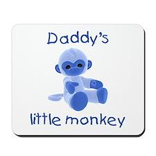 Daddy's little monkey (blue) Mousepad