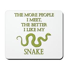 Like My Snake Mousepad