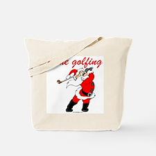 Santa's Gone Golfing Tote Bag
