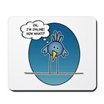 Bird Online Mousepad