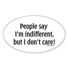 Ironic Indifference Oval Stickers