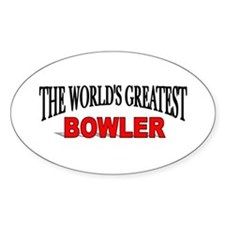 """The World's Greatest Bowler"" Oval Decal"