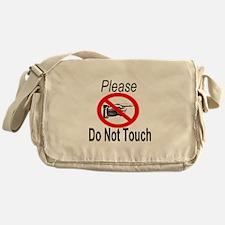 Please Do Not Touch Messenger Bag