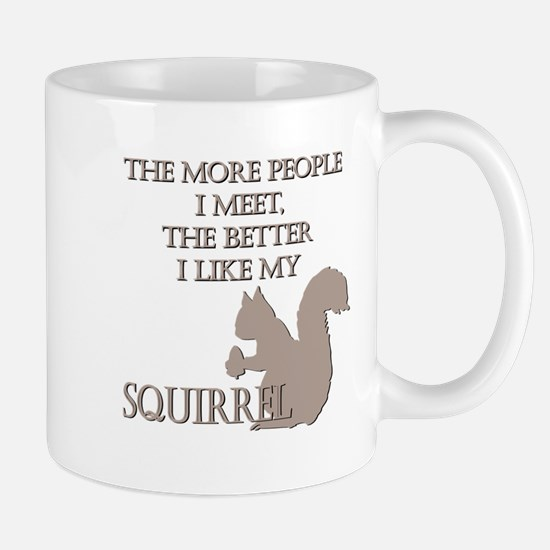 Like My Squirrel Mug