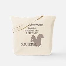 Like My Squirrel Tote Bag