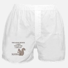 Like My Squirrel Boxer Shorts