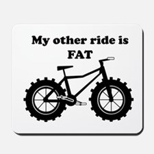 My other ride is Fat Mousepad