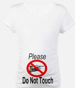 Please Do Not Touch Shirt