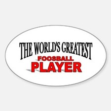 """""""The World's Greatest Foosball Player"""" Decal"""